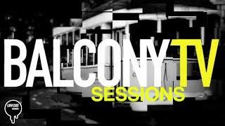 BTV SESSIONS #2 (HIP-HOP) (BalconyTV)