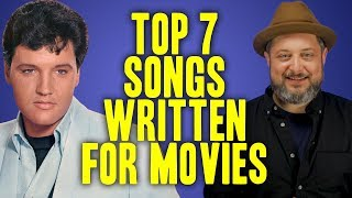 Top 7 Songs Written for Movies