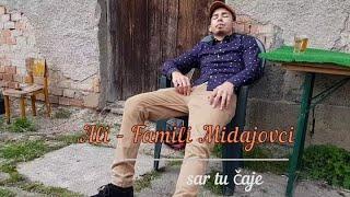 Ali - Famili Midajovci - SAR TU CAJE