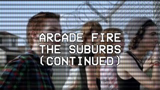 The Suburbs (Continued)- Arcade Fire