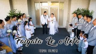 Faigata Le Alofa  -Tuumai Vaimoso