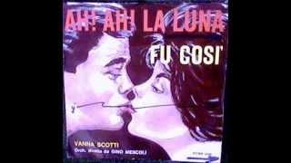 Vanna  Scotti -  Fu Così  (Asi Fue)