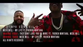 Meek Mill - My Life Ft. French Montana [ HD ]