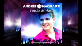 Andrei Magnanti - Paraíso de amor