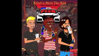 KSnS Ft. Rich The Kid - Feds