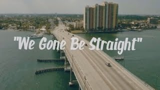 Plap Fieldz Ft Cool Cake - We Gone Be Straight (Official Video)