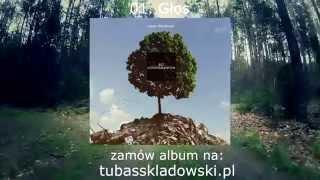 01. Tubas Składowski - Głos