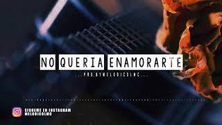 No Quería Enamorarte - Pista de Reggaeton Beat 2018 #45 | Prod.By Melodico LMC
