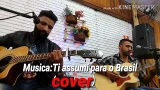 Sidnei Santos e Alex (cover) Música:Ti assumi para o Brasil (Matheus e Kauan)