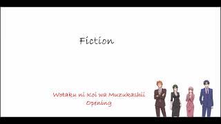 Sumika - Fiction Cover by Kobasolo   Lirik dan Terjemahan   Wotaku ni Koi wa Muzukashii Opening Song