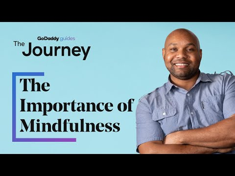 The Importance of Mindfulness for Entrepreneurs