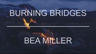 Bea Miller - burning bridges (traducida)