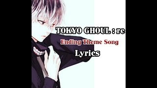 Tokyo Ghoul:re Ending Song Lyrics (short version)  HALF by Jooubachi