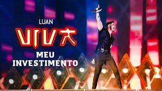 Luan Santana - meu investimento (DVD VIVA) [Vídeo Oficial]