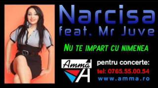 Narcisa & Mr Juve - Nu te impart cu nimenea