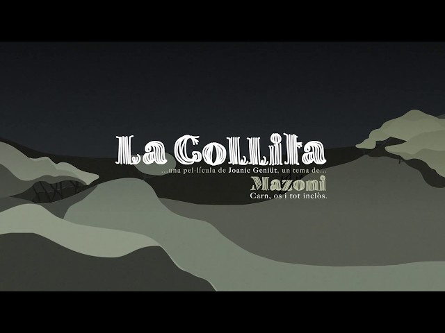 Videoclip oficial de la canción La Collita de Mazoni