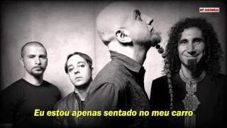 System of a Down - Hypnotize (Lyrics) Legendado (Português BR)