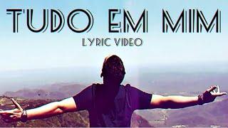 Madyson - Tudo Em Mim (Lyric Video)