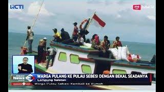 2 Minggu Mengungsi, Korban Tsunami Pulang ke Pulau Sebesi - SIS 07/01