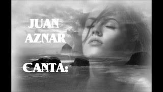 JUAN AZNAR - CANTA: UNA LAGRIMA EN TUS OJOS  (UNA LACRIMA SUL VISO) - (BOBBY SOLO)