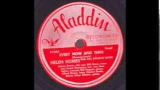 "Helen Humes with Bill Doggett  ""Every Now & Then""  (1945)"