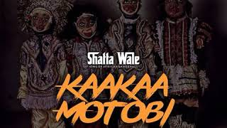 Shatta Wale - Kaakaa Motobi