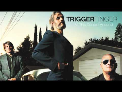 triggerfinger-all-this-dancin-around-excelsior-recordings