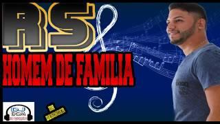ROGERIO SOM -  HOMEM DE FAMILIA - SE INSCREVE