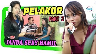 Film Komedi PELAKOR SEKSI HAMIL Part2 ~ Sketsa Banyumasan #AHiHii width=