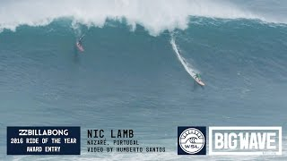 Nic Lamb at Nazaré - 2016 Billabong Ride of the Year Entry - WSL Big Wave Awards
