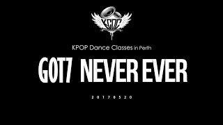 [KPOP Dance Classes] GOT7 - Never Ever
