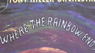 Where The Rainbow Ends TONY HILLER ORCHESTRA