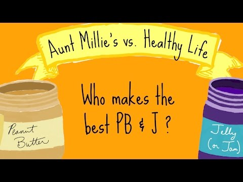 Aunt Millie's vs. Healthy Life: Who Makes the Best PB&J?