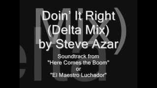 Doin' It Right by Steve Azar (Lyrics)