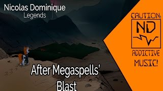 Nicolas Dominique - After Megaspells' Blast