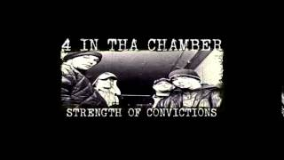4 IN THA CHAMBER ~ STRENGTH OF CONVICTIONS