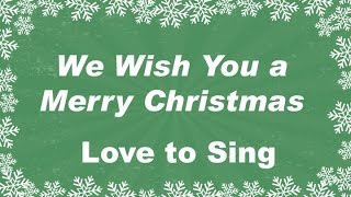 We Wish You a Merry Christmas Instrumental Music | Karaoke Christmas Song | Children Love to Sing