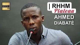 AHMED DIABATÉ dit la vérité sur le clash « On s'en fout » | RHHM Plateau width=
