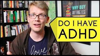 Do I Have ADHD?