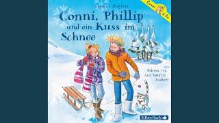 Conni & Co, Folge 9: Conni, Phillip und ein Kuss im Schnee - Teil 3 - Conni, Phillip und ein...