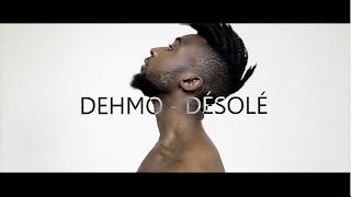 Dehmo - Désolé