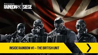 Tom Clancy's Rainbow Six Siege Official - Inside Rainbow #1 – The British Unit [UK]