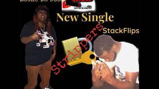 Locke Da Boss X Stack Flips (Stripper) Eng By. Flame Da Realest