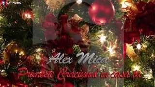 Alex Mica - Primeste Craciunul in casa ta (Official Single)