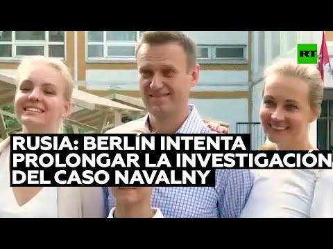 Rusia: Berlín intenta prolongar la investigación del caso Navalny