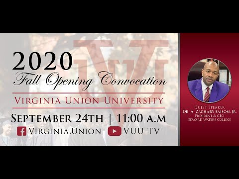 Virginia Union University Fall 2020 Opening Convocation