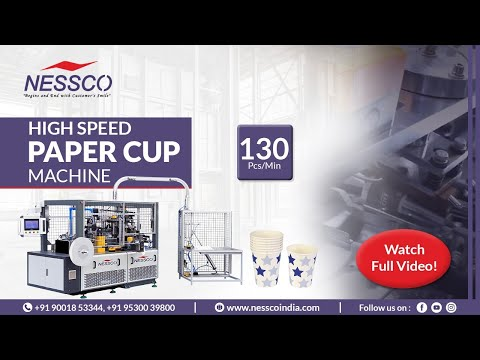 Paper Cup Making Machine | A Leading Machinery Supplier | Nessco