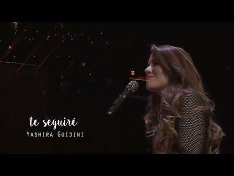Te Seguire de Yashira Guidini Letra y Video