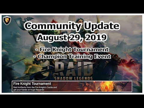 RAID Shadow Legends | Community Update | Aug 29, 2019 | Fire Knight Tourney + Event