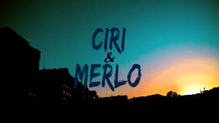 CIRI y MERLO - INÉDITO 2015